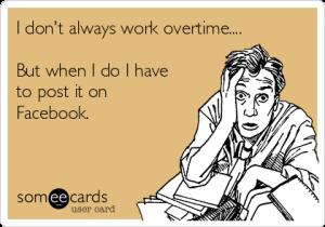 i-dont-always-work-overtime
